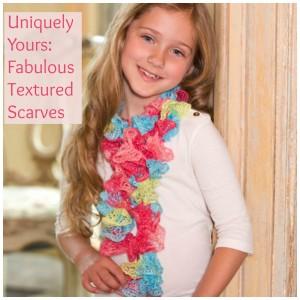 Uniquely Yours: Fabulous Textured Scarves