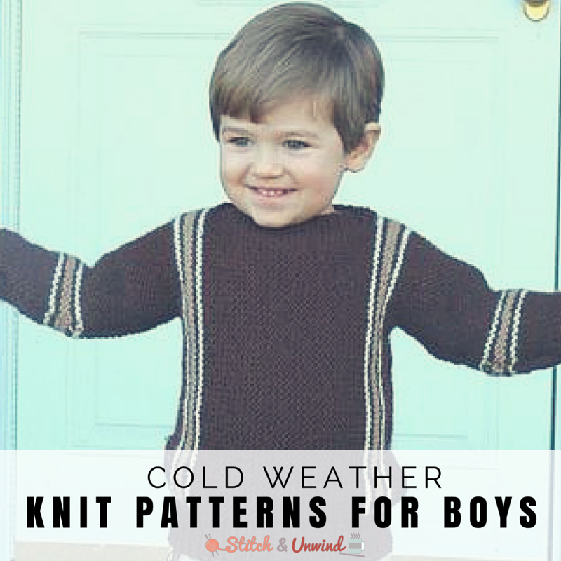 10 Cold Weather Knitting Patterns For Boys Stitch And Unwind