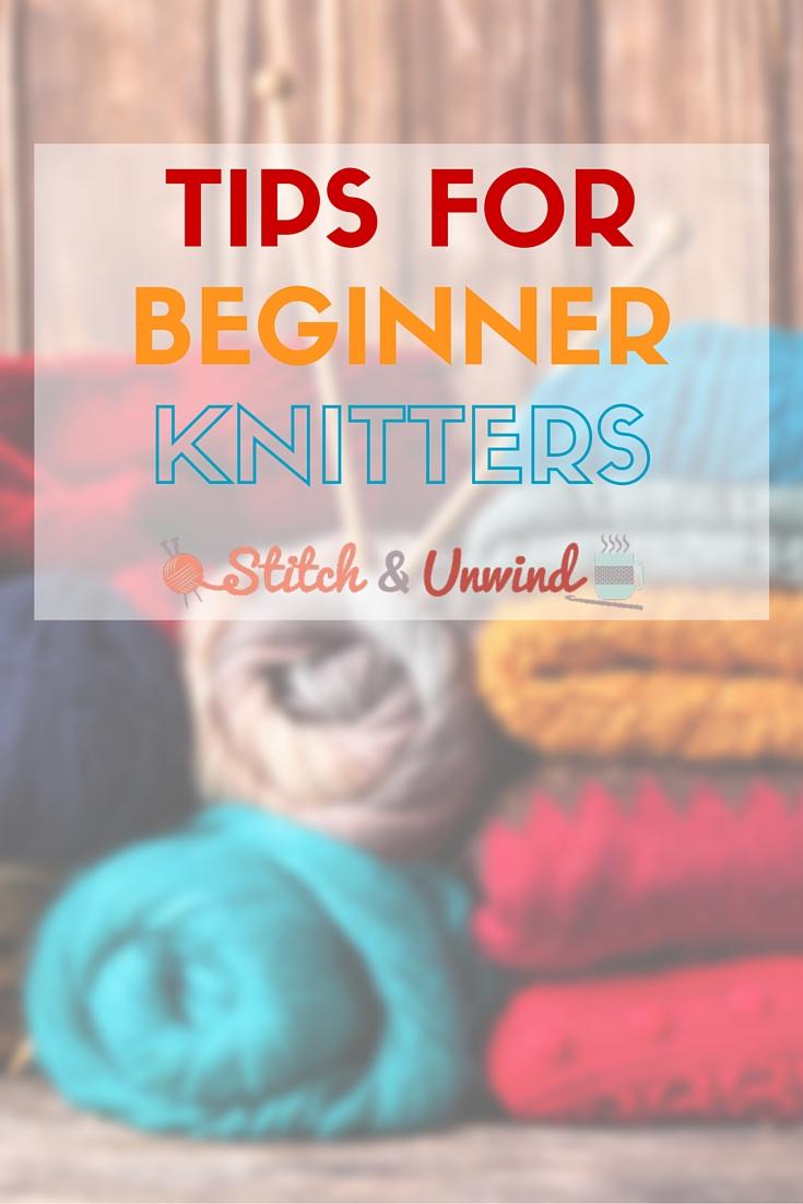 Tips for Beginner Knitters