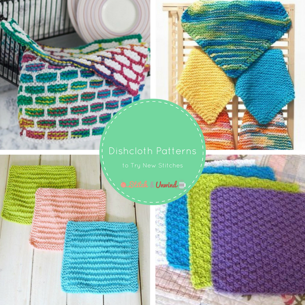 11 Dishcloth Patterns To Try New Stitches Stitch And Unwind
