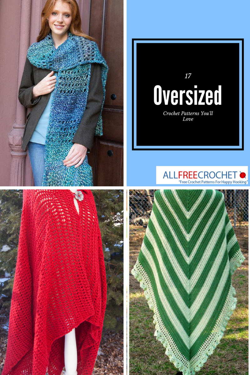 17 Oversized Crochet Patterns You\'ll Love - Stitch and Unwind
