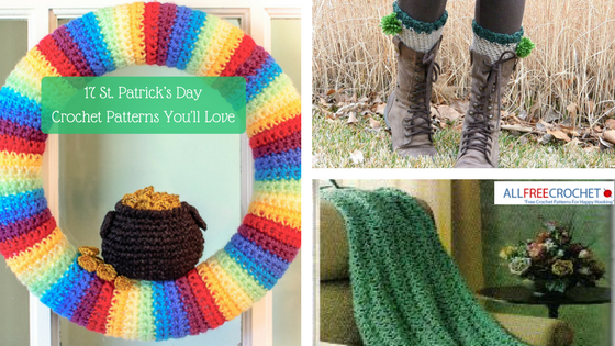 17 St. Patrick's Day Crochet Patterns You'll Love