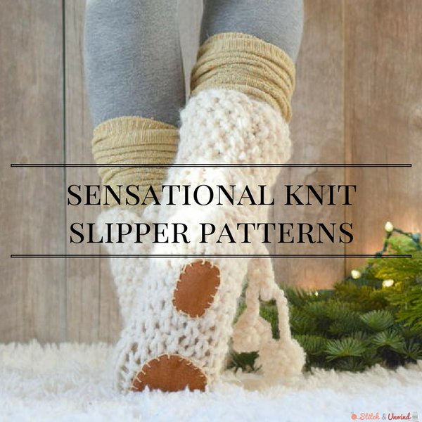 14 Sensational Knit Slipper Patterns Stitch And Unwind