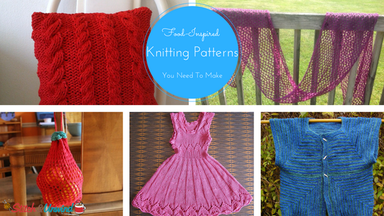 Food-Inspired Knitting Patterns You Need To Make