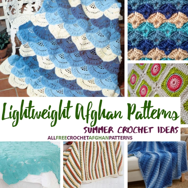 Summer Crochet Ideas 40 Lightweight Afghan Patterns Stitch And Unwind Stunning Afghan Patterns