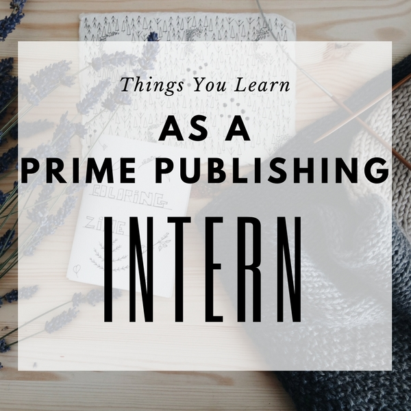 Things You Learn as a Prime Publishing Intern