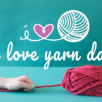 Happy I Love Yarn Day!