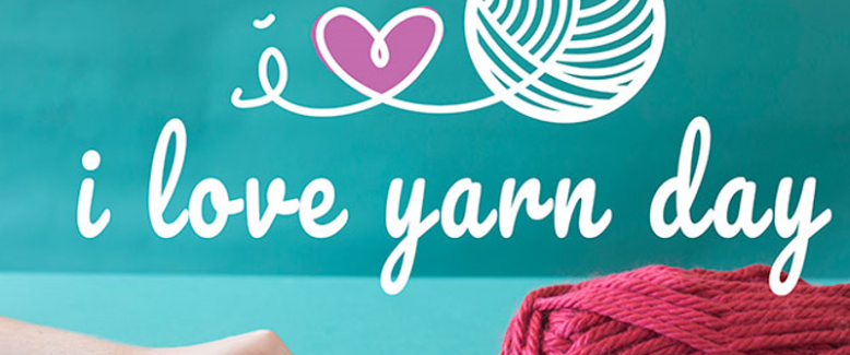 Today's the Day: 5 Ways to Celebrate I Love Yarn Day!