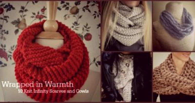 Wrapped In Warmth 10 Knit Infinity Scarves And Cowls Stitch And