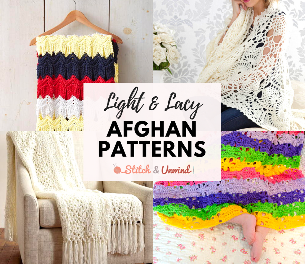15 Light & Lacy Afghan Patterns - Stitch and Unwind