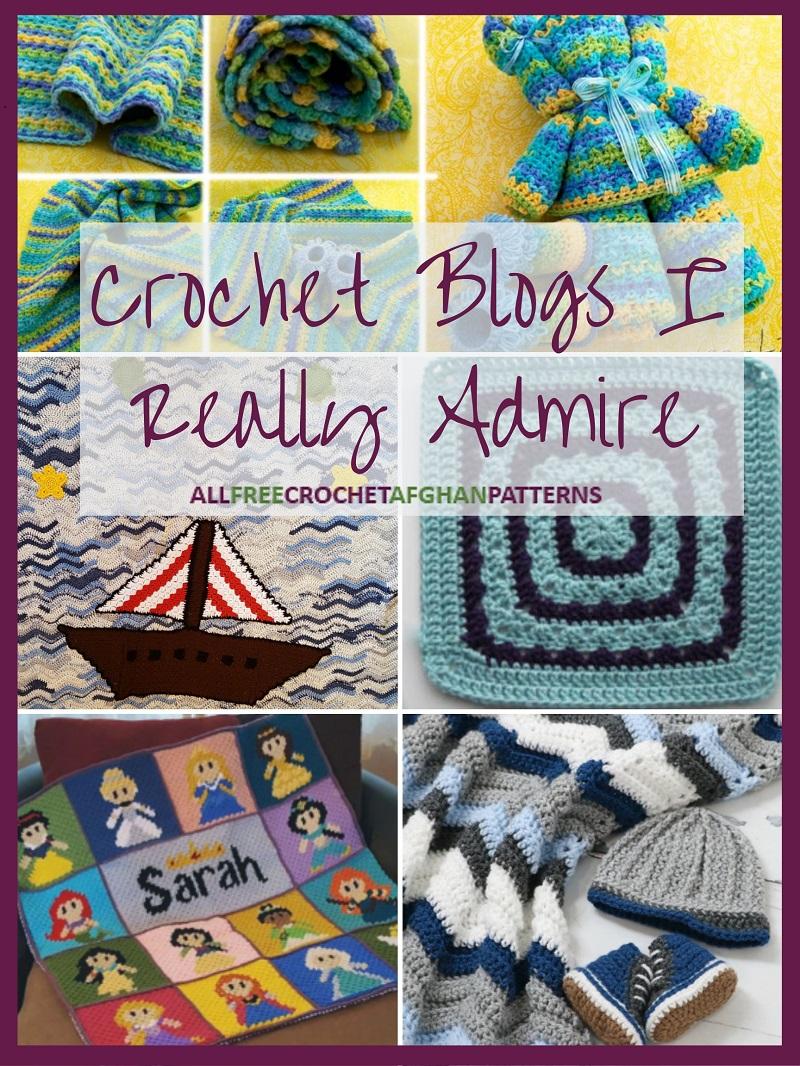Crochet Blogs I Really Admire